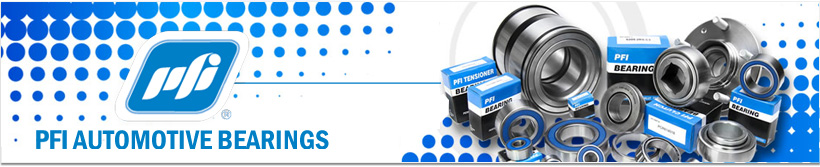 PFI Automotive Bearings